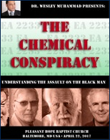The Chemical Conspiracy by Wesley Muhammad