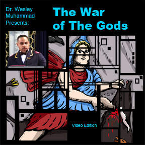 The War of the Gods by Wesley Muhammad