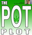 The Pot Plot by Dr. Wesley Muhammad